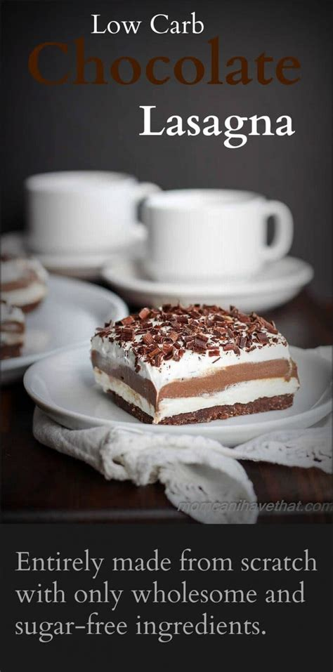 Your dietary needs call for special foods and we have them. Low Carb Chocolate Lasagna Sugar-free Dessert (no-bake ...