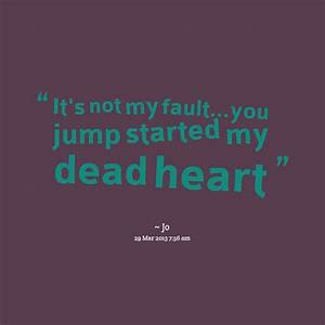 Information About My Fault Quotes Tumblr Yousenseinfo