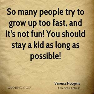 Quotes About Growing Up Too Fast. QuotesGram