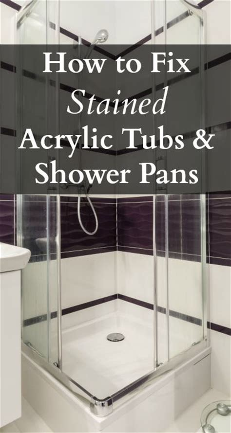 fix stained acrylic tubs  shower pans home ec