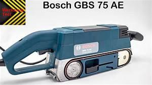 Bandschleifer Bosch Blau : bandschleifer bosch gbs 75 ae werkzeug test ist er ~ A.2002-acura-tl-radio.info Haus und Dekorationen
