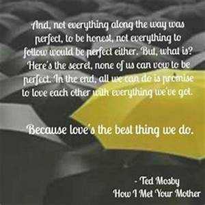 Ted Mosby Quotes About Love. QuotesGram
