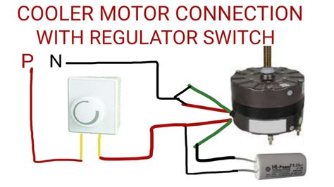 cooler motor connection  regulator switch youtube