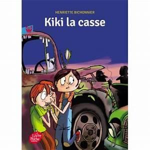 Voiture à La Casse Prix : kiki la casse poche henriette bichonnier beno t debecker achat livre achat prix fnac ~ Gottalentnigeria.com Avis de Voitures