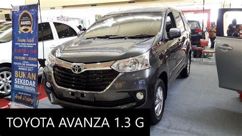 2015 Toyota Avanza 1 3 E A T 2017 toyota avanza 1 3 g exterior and interior