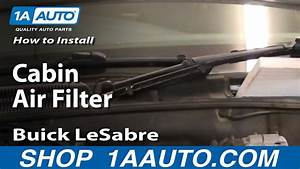 How To Install Replace Cabin Air Filter Buick Lesabre 00