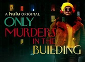 Only Murders in the Building TV Show Air Dates & Track ...