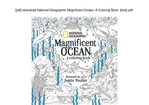 [pdf] Download National Geographic Magnificent Ocean