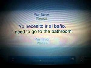 i need to go to the bathroom spanish w lyrics youtube With go to the bathroom in spanish