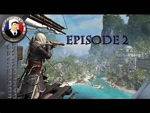Assassin's Creed IV : Black Flag Let's Play Episode 2 ...