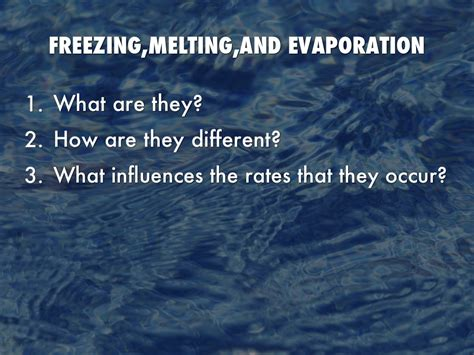 Freezing,melting,and Evaporation By M Spence