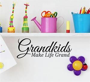 grandkids make life grand vinyl lettering from With grandkids make life grand vinyl lettering