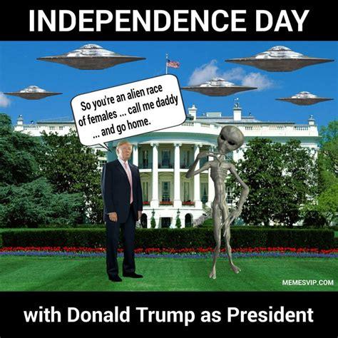 Independence Day Memes - funny trump memes best memes meme photos memesvip com
