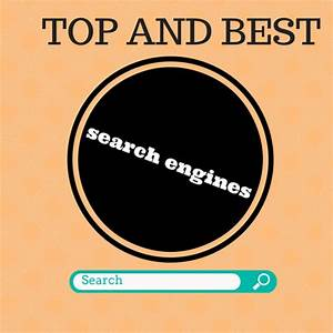 WORLD TOP AND BEST SEARCH ENGINES IN ALL TIME 2015 ...