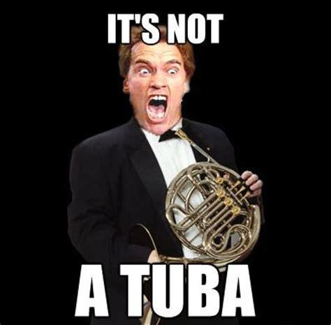 French Horn Memes - french horn memes tuba french horn lol meme arnold schwarzenegger kindergarten cop horn