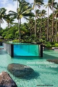Die Schönsten Pools : der pool des laucala island resort macht sprachlos in 2018 die sch nsten hotels der welt ~ Markanthonyermac.com Haus und Dekorationen