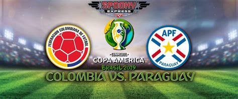 copa america betting preview colombia  paraguay