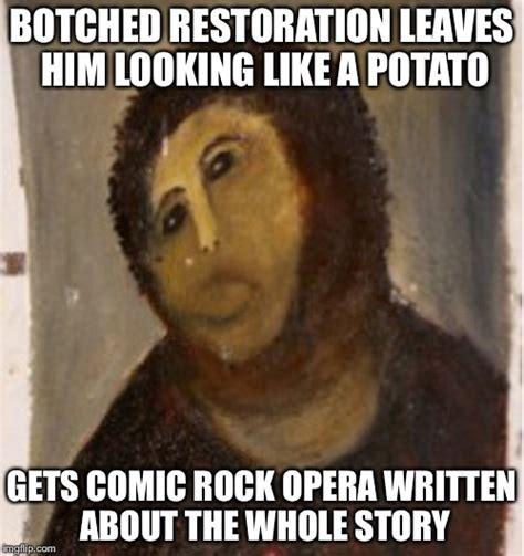 Potato Jesus Meme - because he works in mysterious ways ok imgflip