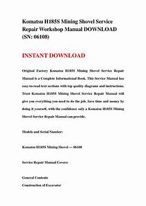 Komatsu H185s Mining Shovel Service Repair Workshop Manual