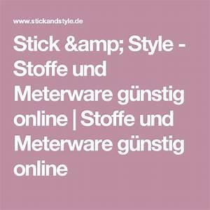 Billige Stoffe Meterware : stick style stoffe und meterware g nstig online stoffe und meterware g nstig online ~ Orissabook.com Haus und Dekorationen