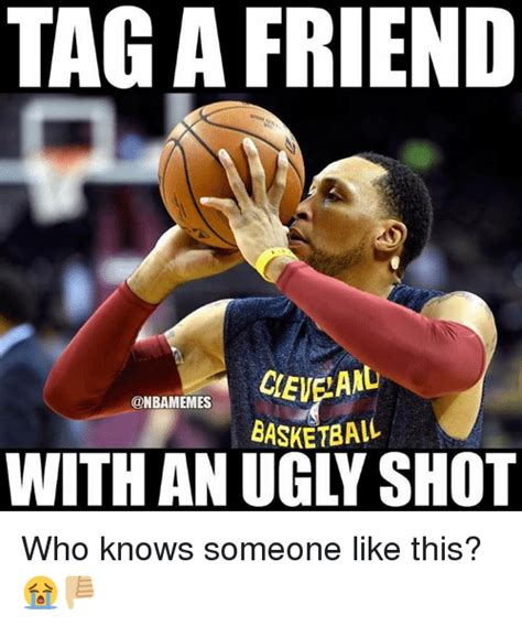 Who Knows Meme - taga friend basketball with an ugly shot who knows someone like this basketball meme on