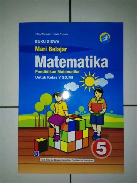 (modifikasi un 2009) skor pada kompetisi matematika adalah 4 untuk setiap jawaban yang benar. Kunci Jawaban Buku Matematika Kelas 5 Kurikulum 2013 ...