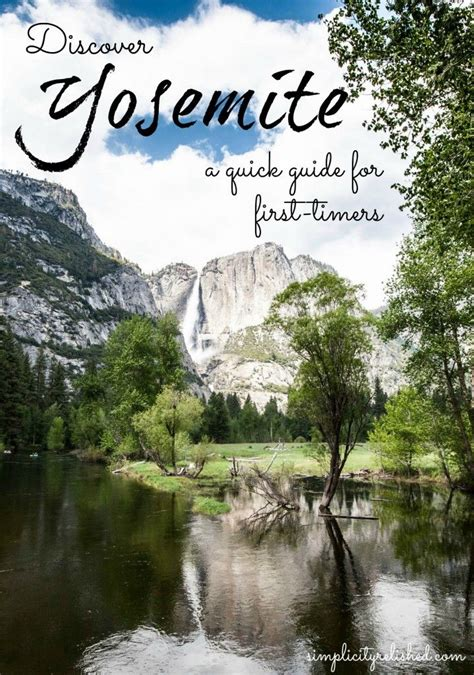 Yosemite National Park A Quick Guide Travel