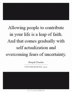 Allowing people... Faith And Uncertainty Quotes