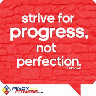 Perfection Progress Strive Quotes Quote Striving Fitness