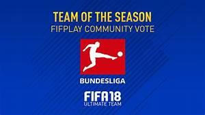 Fifa 18 Team Of The Season Vote  U2013 Bundesliga  U2013 Fifplay