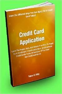 Credit card application learn the proper safe and for Apply for business credit card with bad credit