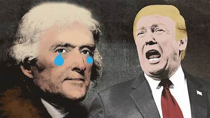 Jefferson Thomas Trump Despotism Opinion Special Celebration