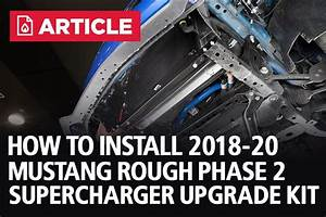 How To Install Roush Phase 2 Supercharger Upgrade Kit