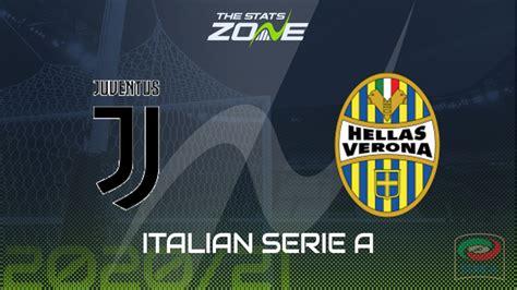 2020-21 Serie A – Juventus vs Hellas Verona Preview ...