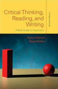 Critical Thinking, Reading, And Writing A Brief Guide To
