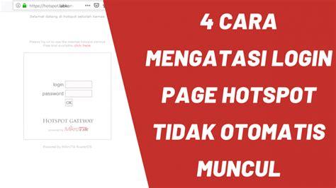 Selamat datang dichannel tutorial kelapa pariwara. 4 Cara Mengatasi Login Page Hotspot tidak Otomatis Muncul ...