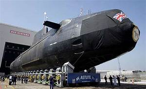 Bae Hands New Nuclear Submarine To The Royal Navy  U2013 Four