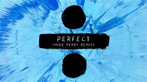 Ed Sheeran  Perfect (mike Perry Remix)  Teaser Youtube