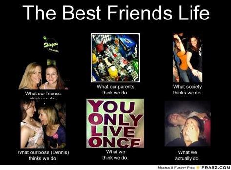 Best Friends Memes - 45 entertaining best friend meme gallery golfian com