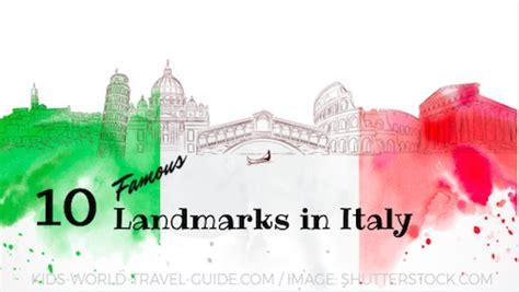 italy landmarks italy attractions  kids geography