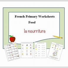 Printable Worksheets For Learning Food Vocabulary In French,downloadable Lesson Plan For