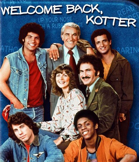 Kotter Show by Welcome Back Kotter Tv Show I Remenber Pinterest