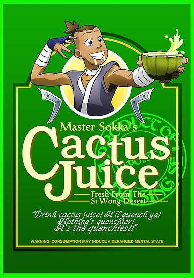 master sokkas cactus juice poster   redbubble