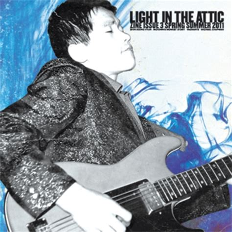 light in the attic records light in the attic zine issue 3 summer 2011