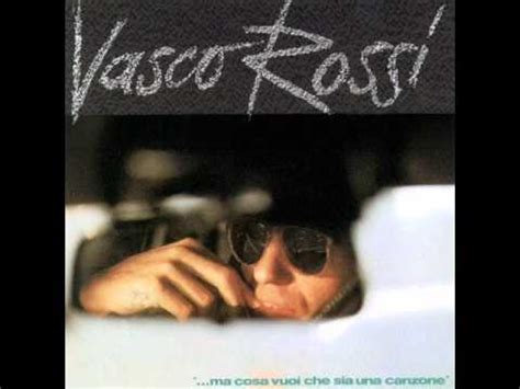 Vasco E Adesso Tocca A Me Testo by Vasco I Significati Delle Canzoni Significato Canzone