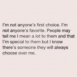 Im Not A Second Choice Quotes. QuotesGram