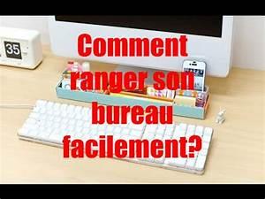 Ranger Son Bureau : comment ranger son bureau facilement youtube ~ Zukunftsfamilie.com Idées de Décoration