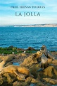 20 FREE Things to Do in La Jolla | San Diego Attractions ...