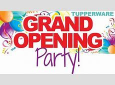 The Rehbergs Tupperware GRAND Opening Party at 509 8th St