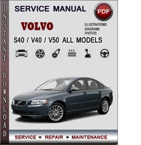 download car manuals pdf free 2010 volvo s40 spare parts catalogs volvo s40 v40 v50 service repair manual download info service manuals